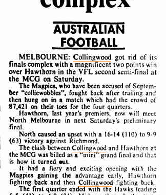 The headline from the Canberra Times after Collingwood beath Hawthorn in the semi final of the 1977 season .